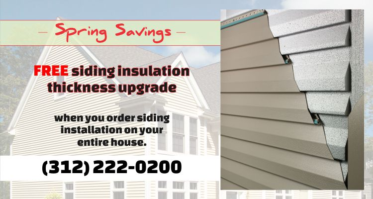 Spring Special - FREE Siding Insulation Upgrade when you order entire house installation from us!