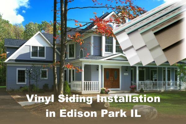 Vinyl Siding Installation Edison Park IL, by EDMAR Contractors