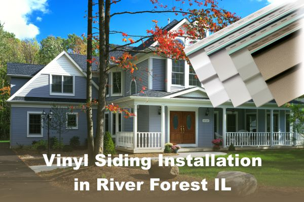 Vinyl Siding Installation River Forest IL, by EDMAR Contractors