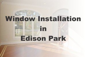 New Window Installation Edison Park IL