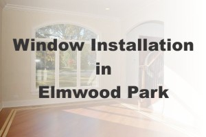 New Window Installation Elmwood Park IL