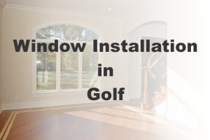 New Window Installation Golf IL