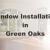 New Window Installation Green Oaks IL