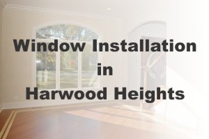 New Window Installation Harwood Heights IL