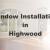 New Window Installation Highwood IL