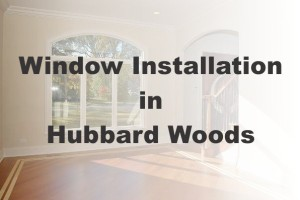 New Window Installation Hubbard Woods IL