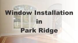 Window Installation Park Ridge