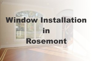 New Window Installation Rosemont IL