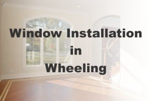 New Window Installation Wheeling IL