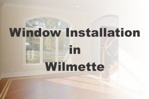 New Window Installation Wilmette IL